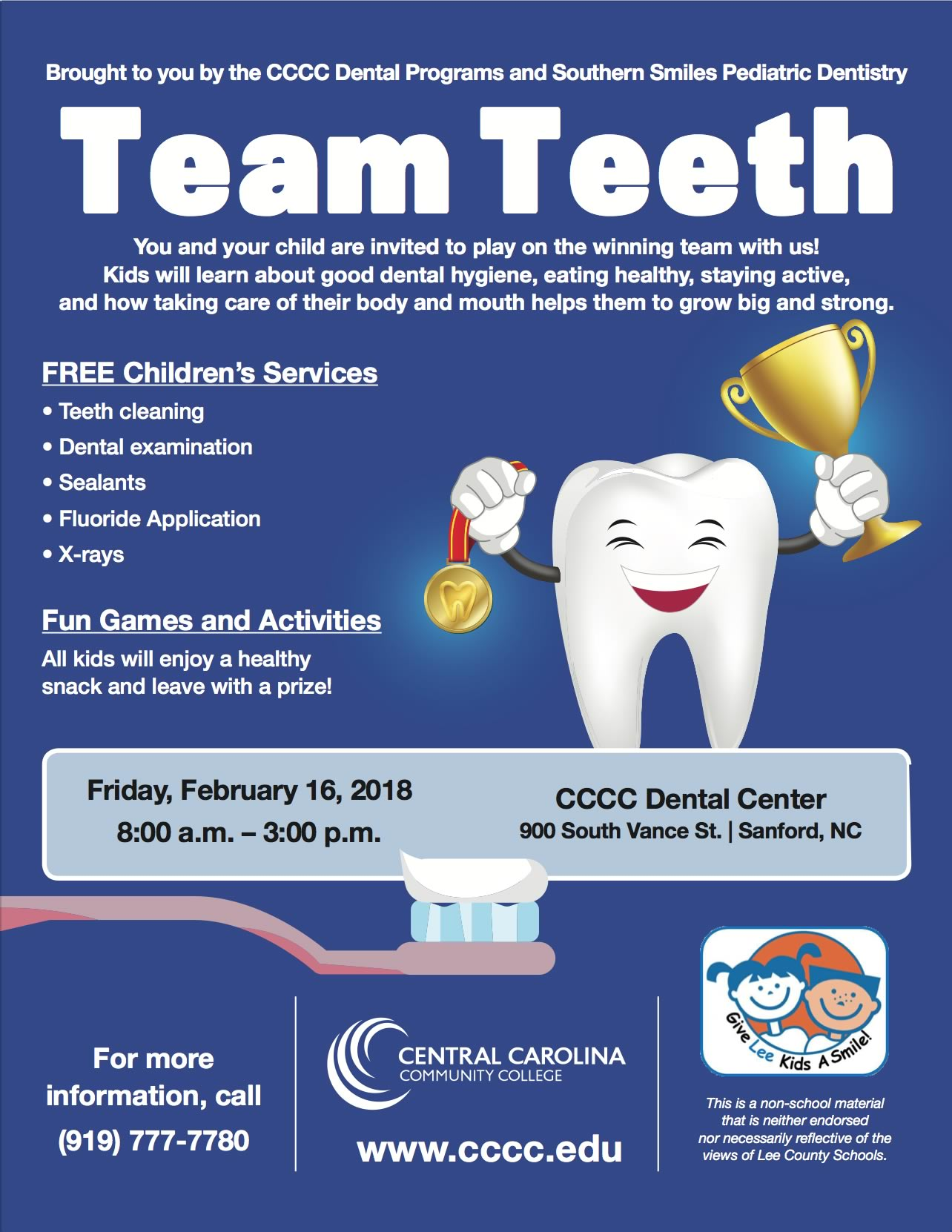 Click to enlarge,  The annual Give Kids A Smile program is returning to the Central Carolina Dental Center, 900 S. Vance St. Free dental services will be available for children from 8 a.m. to 3 p.m. on Friday, Feb. 16.
