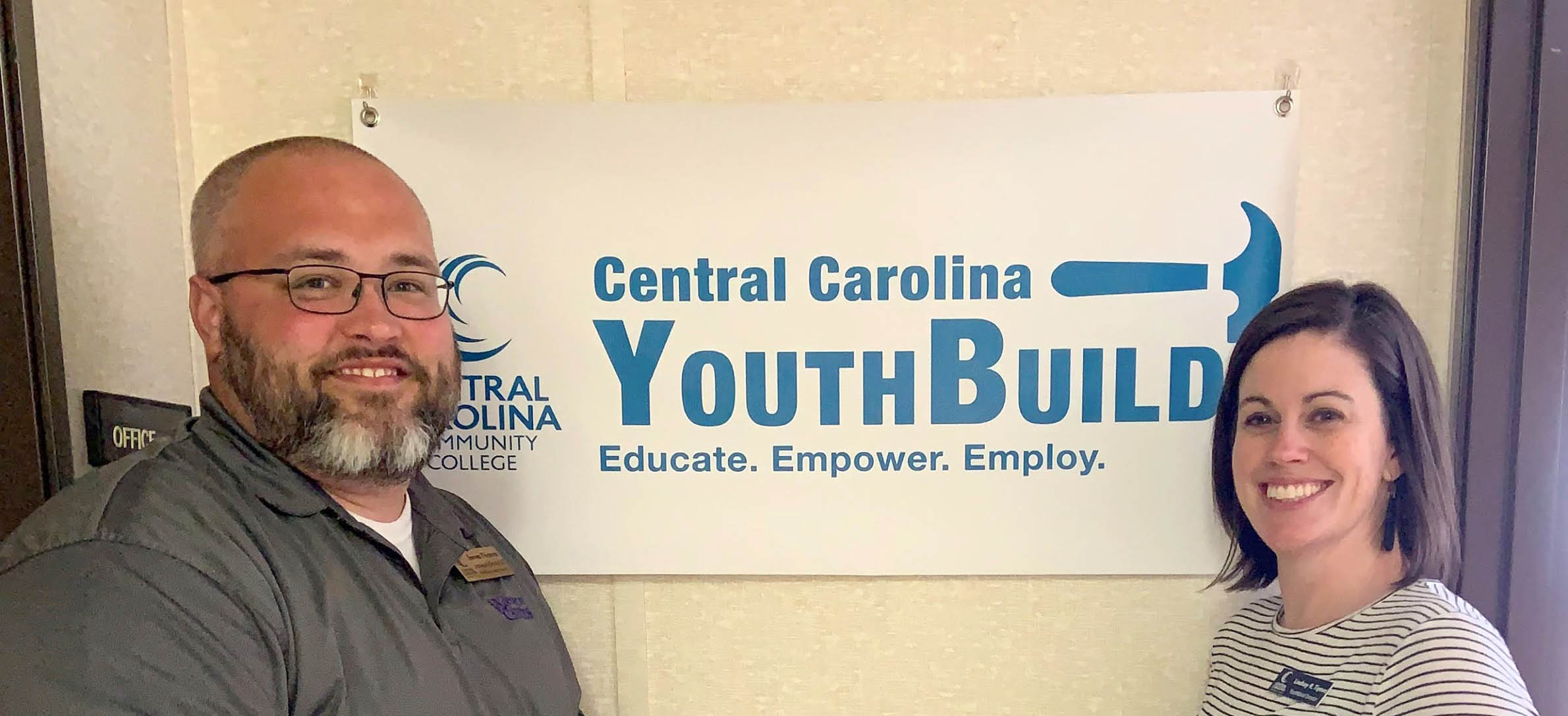 Click to enlarge,  James Thomas (left) is Assistant Director and Lindsay Tipton (right) is Director of the YouthBuild program at Central Carolina Community College. To learn more about the YouthBuild program at CCCC, visit www.cccc.edu/youthbuild.